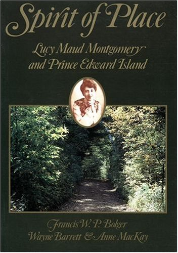 9780195414035: Spirit of place: Lucy Maud Montgomery and Prince Edward Island