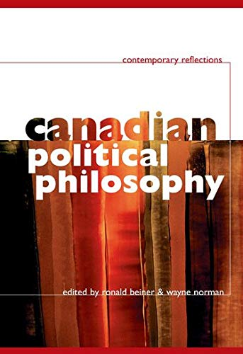 Canadian Political Philosophy: Contemporary Reflections
