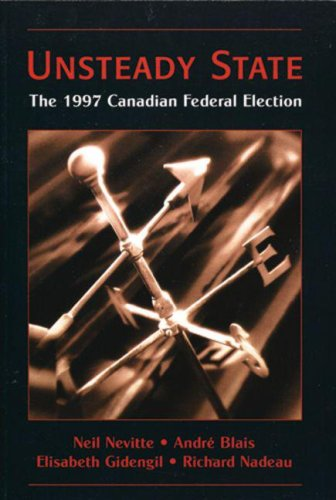 9780195414660: Unsteady State: The 1997 Canadian Federal Election