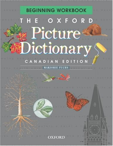 9780195414684: The Oxford Picture Dictionary: Beginning Workbook, Canadian Edition