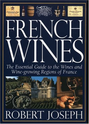 9780195414974: French Wines : The Essential Guide to the Wine and Wine-growing Regions of France