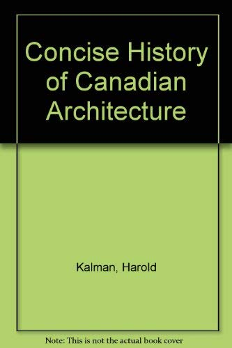9780195415360: A History of Canadian Architecture