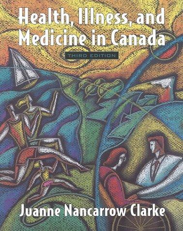 9780195415520: Health, Illness, and Medicine in Canada