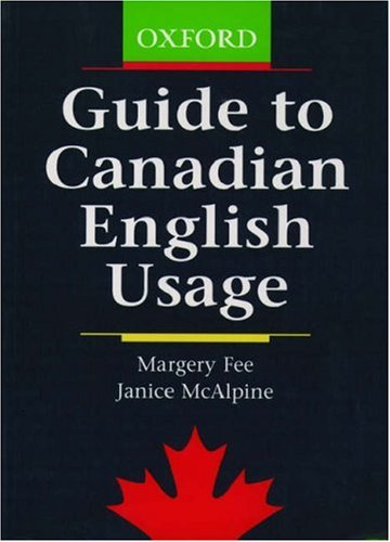 9780195416190: Guide to Canadian English Usage