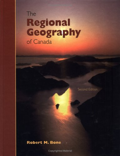 9780195416510: The Regional Geography of Canada