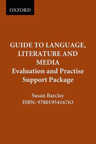 The Canadian Oxford Guide to Language, Literature and Media: Evaluation and Practise Support ...