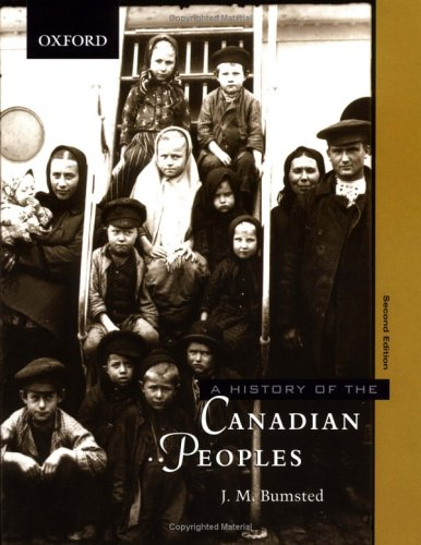 9780195416886: A History of the Peoples of Canada: Abridged Edition Vol 1 & 2