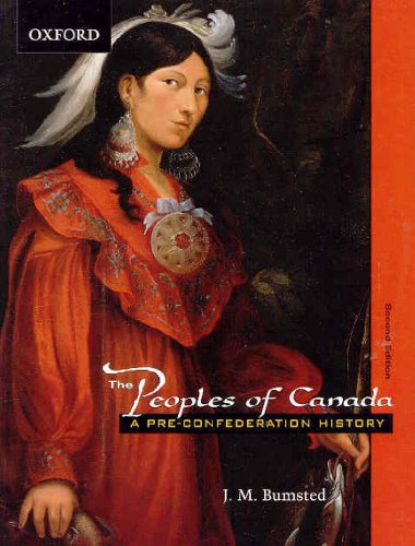 9780195416893: The Peoples of Canada: A Pre-Confederation History