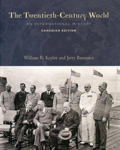 9780195416923: The Twentieth Century World: An International History:Canadian Edition