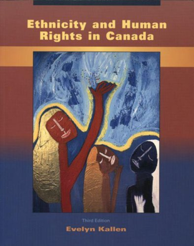 Ethnicity and Human Rights in Canada: A: Evelyn Kallen