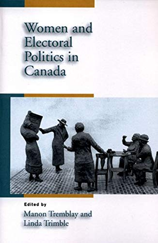 Women and Electoral Politics in Canada