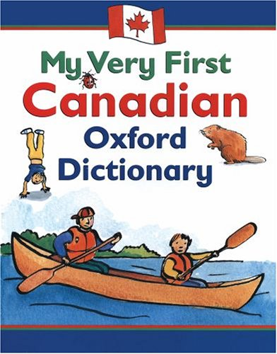 9780195417975: My Very First Canadian Oxford Dictionary