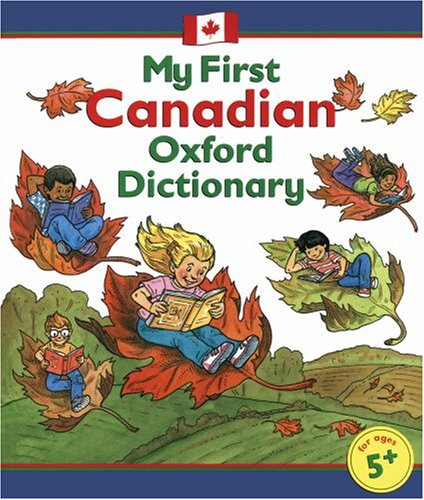 9780195417982: My First Canadian Oxford Dictionary