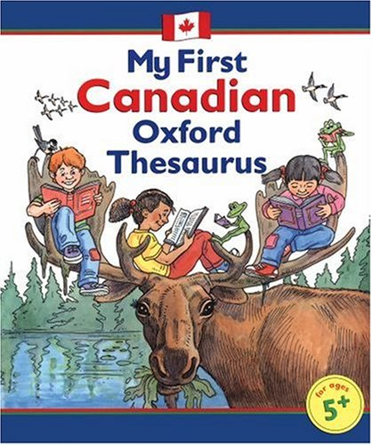 9780195417999: My First Canadian Oxford Thesaurus