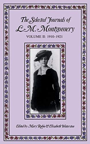 9780195418019: The Selected Journals of L.m. Montgomery: Volume Ii: 1910-1921