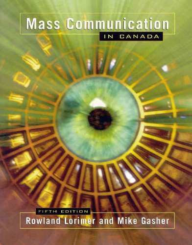 9780195418040: Mass Communication in Canada