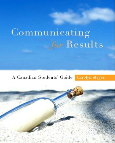9780195418071: Communicating for Results: A Canadian Student's Guide