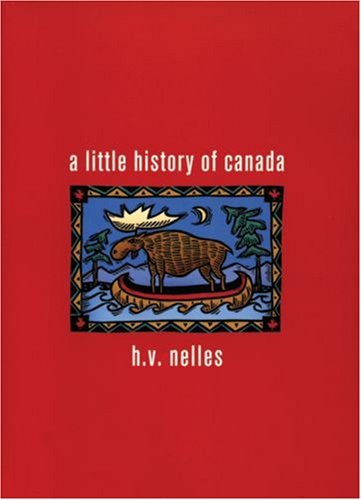 9780195418378: A Little History of Canada