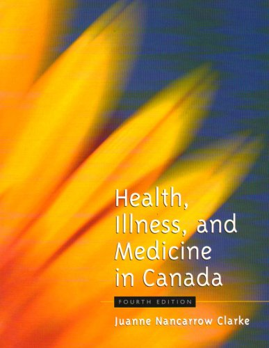 9780195419016: Health, Illness, and Medicine in Canada