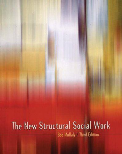 9780195419061: The New Structural Social Work: Ideology, Theory, Practice