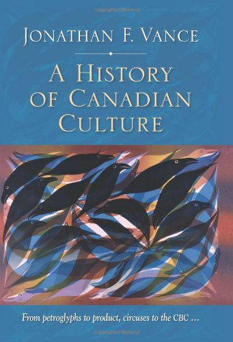 9780195419092: A History of Canadian Culture