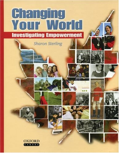 9780195420395: Changing Your World: Investigating Empowerment by Sterling, Sharon by Sterling, Sharon by Sterling, Sharon by Sterling, Sharon by Sterling, Sharon by Sterling, Sharon by Sterling, Sharon by Sterling, Sharon