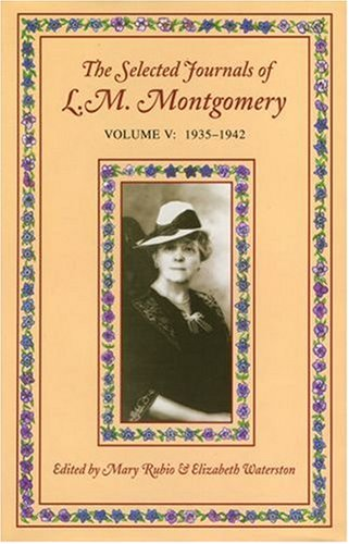 9780195421163: The Selected Journals of L. M. Montgomery: 1935 - 1942