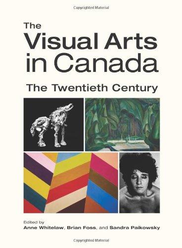 9780195421255: The Visual Arts in Canada: The Twentieth Century
