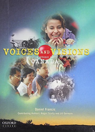 9780195421699: Voices and Visions: A Story of Canada : Student Text with CD-ROM