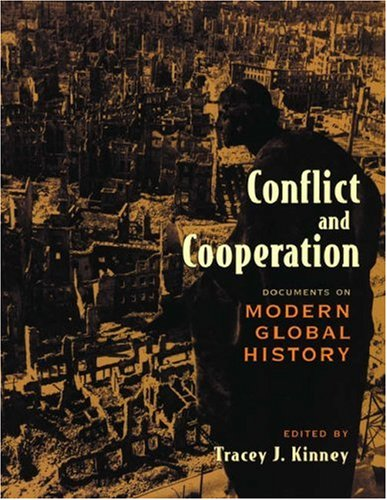 9780195422115: Conflict and Cooperation: Documents on Modern Global History