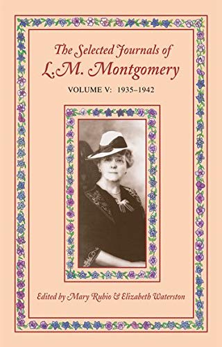 9780195422153: The Selected Journals of L. M. Montgomery, Vol. 5: 1935-1942