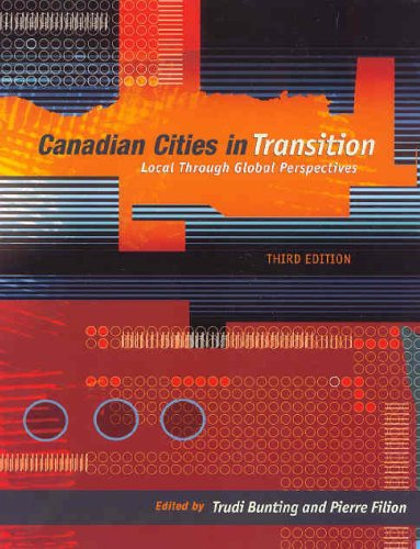 9780195422191: Canadian Cities in Transition: Local Through Global Perspectives