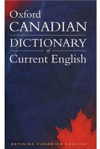 Canadian Oxford Dictionary of Current English: Barber, Katherine [Editor];