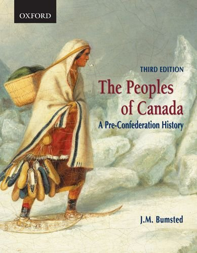 9780195423402: The Peoples of Canada: A Pre-Confederation History