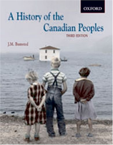 9780195423495: A History of the Canadian Peoples