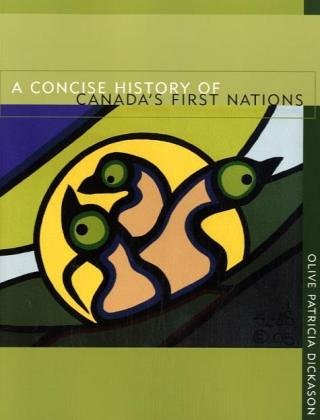 9780195424157: A Concise History of Canada's First Nations