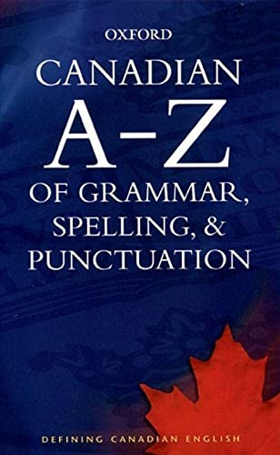 9780195424379: Canadian A to Z of Grammar, Spelling, and Punctuation