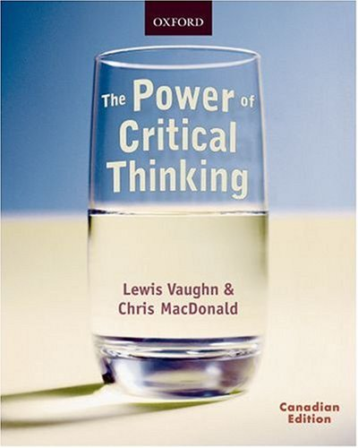 9780195425031: The Power of Critical Thinking : Effective Reasoning about Ordinary and Extraordinary Claims