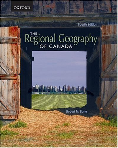 9780195425369: The Regional Geography of Canada