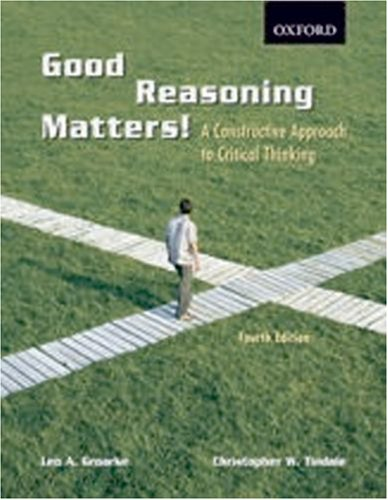 9780195425413: Good Reasoning Matters!: A Constructive Approach to Critical Thinking