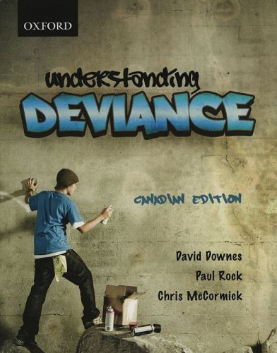 Understanding Deviance: First Canadian Edition (0195425677) by McCormick, Chris; Downes, David; Rock, Paul