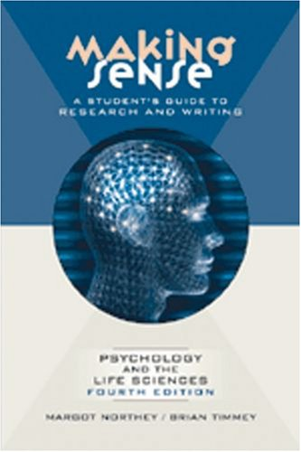 9780195426212: Making Sense: A Student's Guide to Research and Writing in Psychology and the Life Sciences
