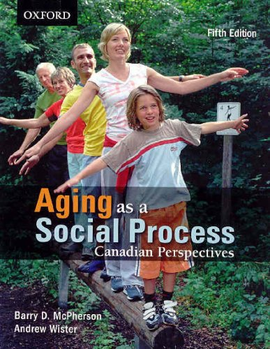 9780195427196: Aging As A Social Process: Canadian Perspectives