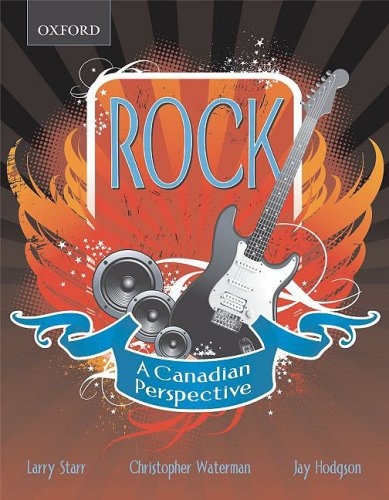 Rock: A Canadian Perspective: Larry Starr, Christopher