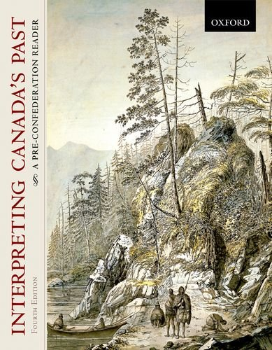 9780195427790: Interpreting Canada's Past: A Pre-Confederation Reader