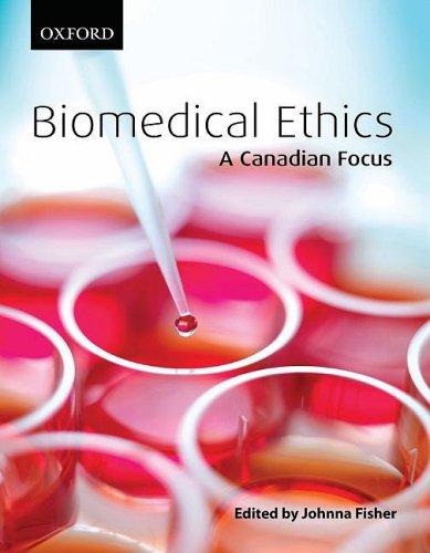 9780195427905: Biomedical Ethics: A Canadian Focus