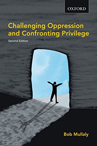9780195429701: Challenging Oppression and Confronting Privilege
