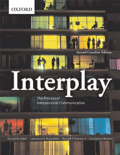 Interplay: The Process of Interpersonal Communication, Second: Ronald B. Adler,