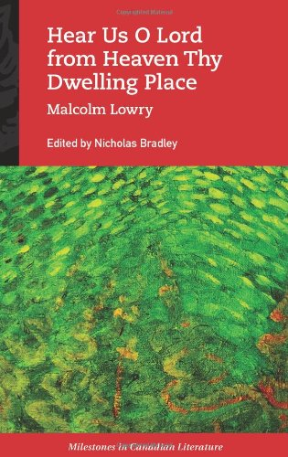 Hear Us O Lord from Heaven Thy: Malcolm Lowry