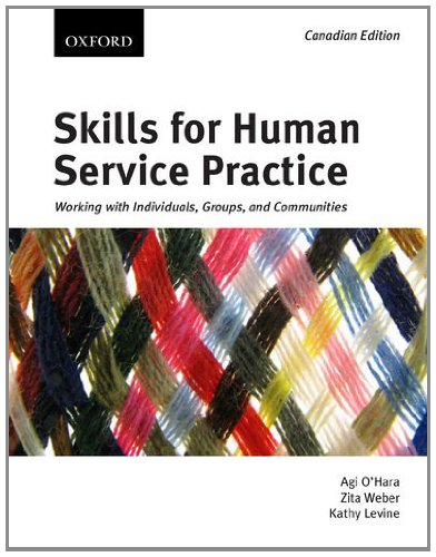 9780195430103: Skills for Human Service Practice: Working with Individuals, Groups, and Communities, First Canadian edition